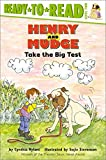 Rylant, Cynthia: Henry and Mudge Take the Big Test