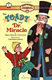 Christian, Mary Blount: The Toady and Dr. Miracle