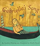 Fleming, Candace: Gabriella's Song