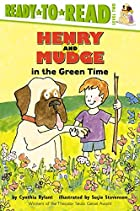 Henry And Mudge In The Green Time by Cynthia&hellip;