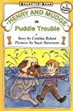 Rylant, Cynthia: Henry and Mudge in Puddle Trouble