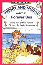 Henry And Mudge And The Forever Sea by…
