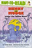 Rylant, Cynthia: Henry and Mudge Under the Yellow Moon