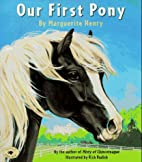 Our First Pony by Marguerite Henry