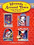 Halsey, Megan: Hounds Around Town!: Guess What They Do Flap Book