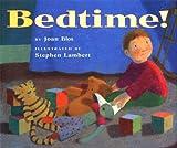 Blos, Joan W.: Bedtime!