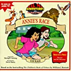 Courage: Annie's Race (Adventures from…