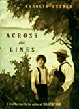 Reeder, Carolyn: Across the Lines