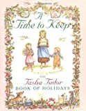 Tudor, Tasha: A Time to Keep