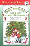 Rylant, Cynthia: Henry and Mudge and a Very Merry Christmas