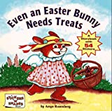Rosenberg, Amye: Even an Easter Bunny Needs Treats (Sticker & Shapes)