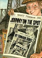 Johnny on the Spot by Edward Sorel