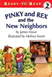 Howe, James: Pinky and Rex and the New Neighbors