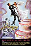 Janeczko, Paul B.: I Feel a Little Jumpy Around You