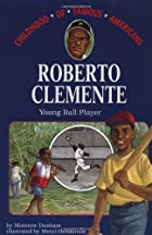 Roberto Clemente: Young Ball Player by…