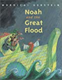 Gerstein, Mordicai: Noah and the Great Flood