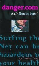 Shadow Man (Dangercom) by Jordan Cray