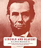 Burchard, Peter: Lincoln and Slavery