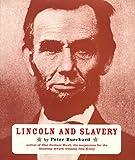 Burchard, Peter: Lincoln and Slavery