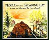 Sewall, Marcia: People of the Breaking Day (Aladdin Picture Books)