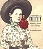 Wells, Rosemary: Hitty : Her First Hundred Years