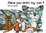 Carle, Eric: Have You Seen My Cat?