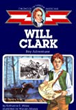 Wilkie, Katharine E.: Childhood of Famous Americans: Will Clark