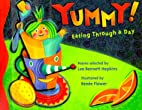 YUMMY!: Eating through a Day by Lee Bennett…