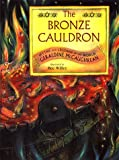 McCaughrean, Geraldine: The Bronze Cauldron: Myths and Legends of the World