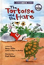The Tortoise and the Hare by Betty Miles