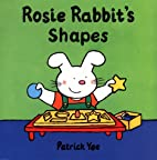 Rosie Rabbit's shapes by Patrick Yee