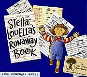 Stella Louella's Runaway Book by Lisa…