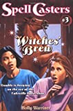 Warriner, Mercer: Witches' Brew (Spell Casters)