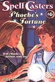 Warriner, Mercer: Phoebe's Fortune (Spell Casters)