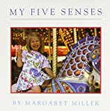 Miller, Margaret: My Five Senses