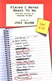 Blume, Judy: Places I Never Meant to Be : Original Stories by Censored Writers