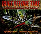 Bugs Before Time: Prehistoric Insects and…