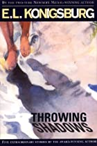 Throwing Shadows by E. L. Konigsburg