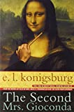 Konigsburg, E. L.: The Second Mrs. Giaconda