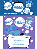 Yablonsky, Buster: Blue's Bubbly Tub