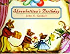 Shrewbettina's Birthday by John S. Goodall