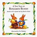 The Tale Of Benjamin Bunny (Chubby Board…