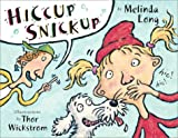 Long, Melinda: Hiccup Snickup