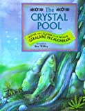 McCaughrean, Geraldine: The Crystal Pool: Myths and Legends of the World