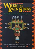 When The Rain Sings: Poems By Young Native…