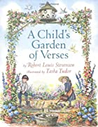 A Child's Garden of Verses by Robert Louis…