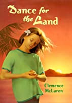 Dance For The Land by Clemence McLaren