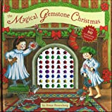 Rosenberg, Amye: The MAGICAL GEMSTONE CHRISTMAS