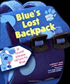 Blue's Lost Backpack by Alice Wilder
