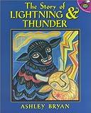 Bryan, Ashley: The Story of Lightning and Thunder